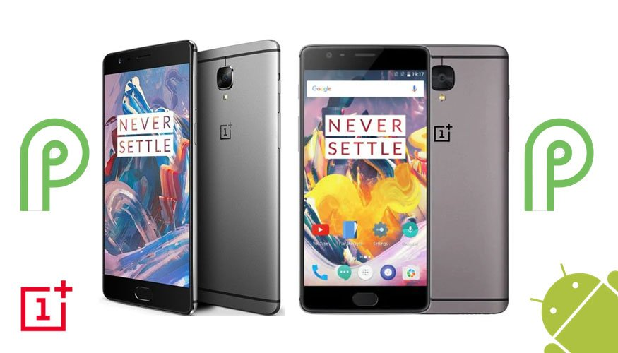 OnePlus 3 y 3T - Android P